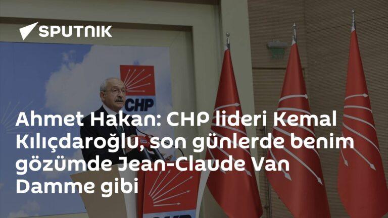 Ahmet Hakan: CHP lideri Kemal Kılıçdaroğlu, son günlerde benim gözümde Jean-Claude Van Damme gibi