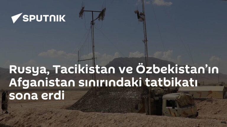 Rusya, Tacikistan ve Özbekistan'ın Afganistan sınırındaki tatbikatı sona erdi