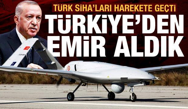 Son dakika haberi: Türk SİHA'ları harekete geçti! 'Türkiye'den operasyon talimatı aldık'